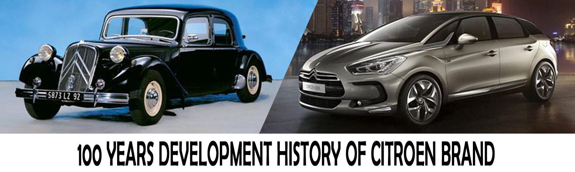 100 Years Of Continuous Innovation - Citroen Brand History